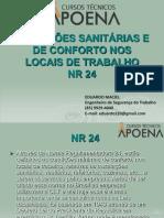 Condições Sanitárias e de Conforto nos Locais de Trabalho - NR 24.