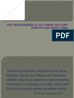 They Serve Besides Allah, Things That Hurt