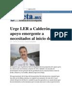Urge LER a Calderón apoyo emergente a necesitados. Dic. 2010