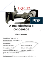 Lição 12 - A maledicência é condenada