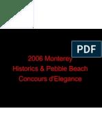 Monterey Historics&Pebble Beach Concours Elegance