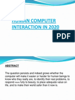Human Computer Interaction in 2020