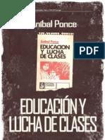 13904629 Anibal Ponce Educacion y Lucha de Clases Libro Completo
