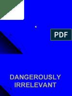 8-9DangerouslyIrrelevantPP