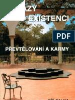 Důkazy o existenci převtělování a karmy