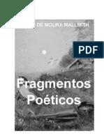 Décio de Moura Mallmith - Fragmentos Poéticos