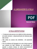 Trabalho Fala e Linguagem-Augusta