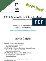 2012 Maine Robot Track Meet Outline
