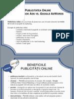 Publicitatea Online - Facebook Ads vs Google AdWords