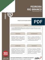 Caso de Sucesso Pedreira Rio Branco