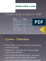 Crown, Cork and Seal in 1989