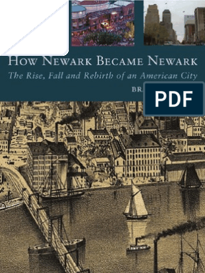 B R  Tuttle - How Newark Became Newark- The Rise Fall and
