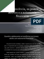 PECV - Autonomia Financeira - Evaniza Vieira