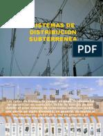 SISTEMAS DE DISTRIBUCIÓN SUBTERRENEA