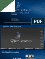 Paulus Widodo - System Center 2012 General Presentation