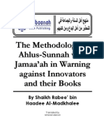 The Methodology of Ahlus-Sunnah Wal-Jamaa'Ah in Warning Against Innovators and Their Books - Shaikh Rabee' Bin Haadee Al Madkhalee