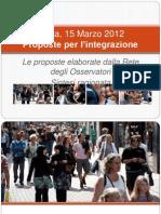 Siena, 15 Marzo 2012 - Proposte