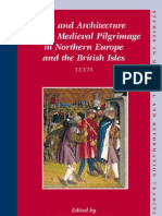 Art and Architecture of Late Medieval Pilgrimage in Northern Europe and the British Isles Texts