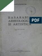 P. Constantinescu-Iaşi. Basarabia Arheologică şi Artistică. Chişinău 1933