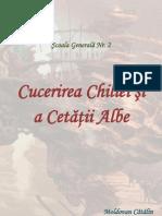 Cucerirea Chiliei Si a Cetatii Albe