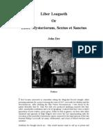 John Dee - Liber Loagaeth or Mysteriorum Liber Sextus Et Sanctus