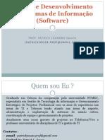 Projeto e Desenv. de Sistemas - Aula 1- Introducao a Eng. Software