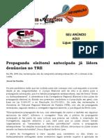 Propaganda eleitoral antecipada já lidera denúncias no TRE