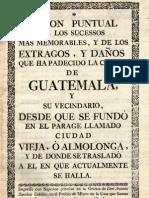 razon puntual de los sucesos mas memorables y de los extragos y daños que ha padecido la ciudad de Guatemala
