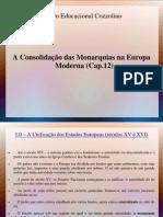 apresentação unificação monárquica cap 12