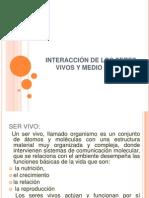 INTERACCIÓN DE LOS SERES         VIVOS Y MEDIO AMBIENTE