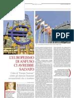 «L'europeismo di Anfuso ci avrebbe salvato»