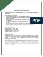 2009 Press Room Information