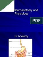 Bowel Neuroanatomy and Physiology