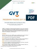 CIA de Talentos Programa de Trainee GVT 2012 - Vaga de Emprego