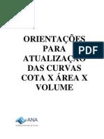 ANA - ORIENTAÇÕES PARA ATUALIZAÇÃO DAS CURVAS COTA X ÁREA X VOLUME