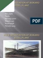 Role Negotiation at Bokaro