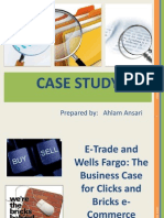 E-Trade and Wells Fargo the Business Case for Clicks and Bricks E-Commerce by ahlam ansari