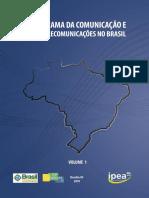 Panorama Da Comunicao e Das Telecomunicaes No Brasil - Volume 1