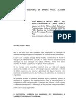 MANDADO DE SEGURANÇA EM MATÉRIA PENAL - ALGUMAS VARIÁVEIS