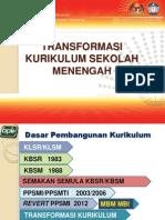 transformasikurikulumsekolahmenengah-kssm-111212035514-phpapp02