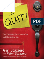 I Quit! Stop Pretending Everything Is Fine and Change Your Life by Geri Scazzero with Peter Scazzero