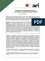 La reestructuración de la industria española de defensa (Es)/ Spanish defense industry restructuring (Spanish)/ Espainiaren defentsa industriaren birmoldaketa (Es)
