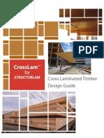 Cross Laminated Timber Design Guide