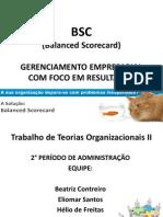 BALANCED SCORECARD - BSC