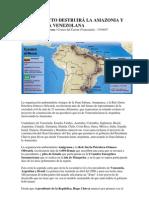 EL GASODUCTO DESTRUIRÁ LA AMAZONIA Y LA GUAYANA VENEZOLANA
