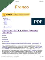 Windows no Mac OS X, usando VirtualBox [Atualizado] « Victor Franco