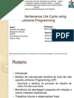 Iterative Maintenance Life Cycle Using eXtreme Programming