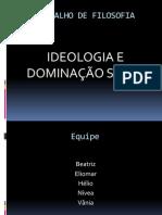 IDEOLOGIA E DOMINAÇÃO SOCIAL