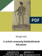 Balogh Judit - A székely nemesség kialakulásának folyamata