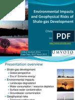 Scientist warns of environmental, geophysical risks of shale gas development